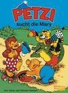 Petzi 27. Petzi sucht die Mary