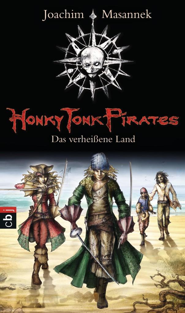 Honky Tonk Pirates 1 - Das verheißene Land als eBook epub