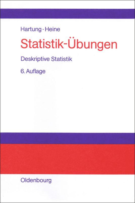 Statistik-Übungen. Deskriptive Statistik als Buch (gebunden)