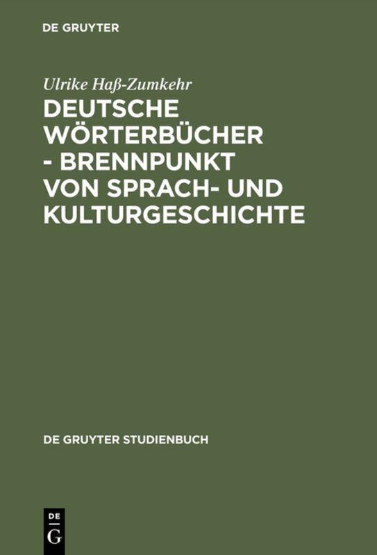 Deutsche Wörterbücher - Brennpunkt von Sprach- und Kulturgeschichte als Buch (gebunden)