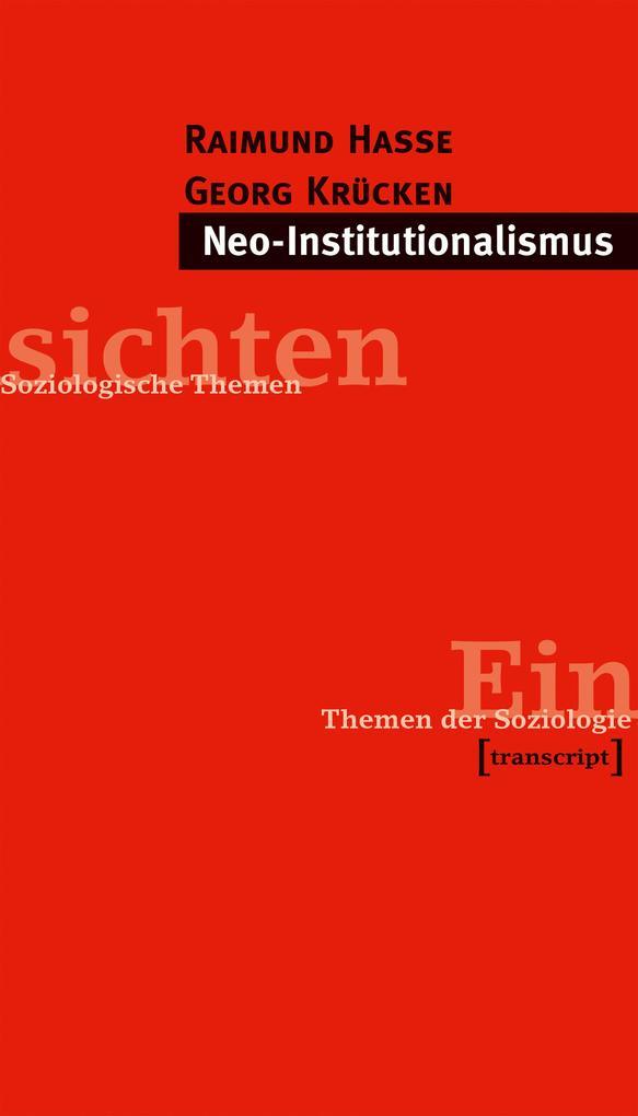 Neo-Institutionalismus als Buch (kartoniert)