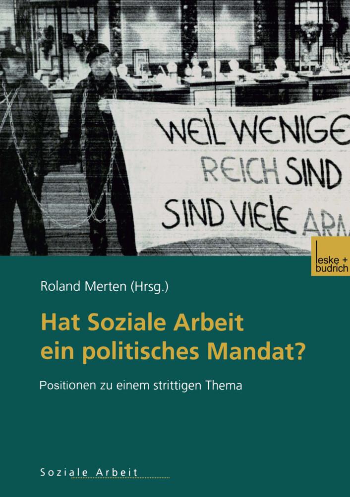 Hat Soziale Arbeit ein politisches Mandat? als Buch (gebunden)