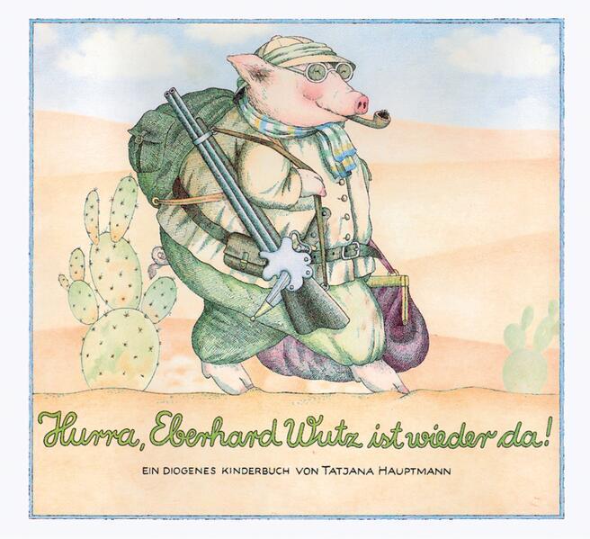 Hurra, Eberhard Wutz ist wieder da! als Buch (kartoniert)