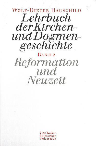 Lehrbuch der Kirchen- und Dogmengeschichte 2 als Buch (gebunden)