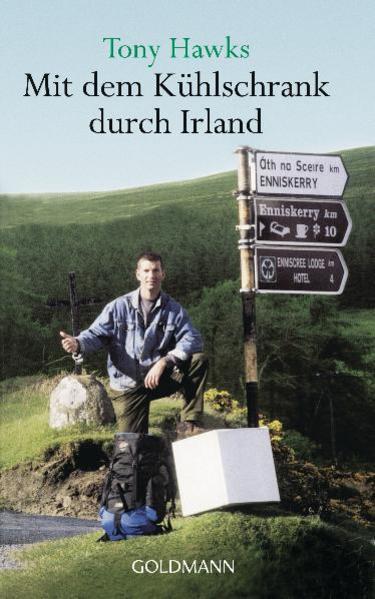 Mit dem Kühlschrank durch Irland als Taschenbuch