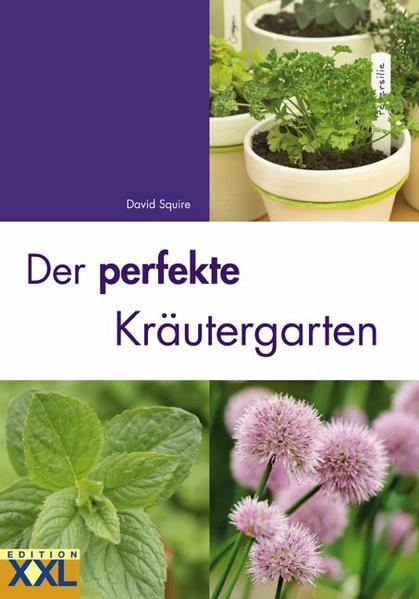 Der perfekte Kräutergarten als Buch