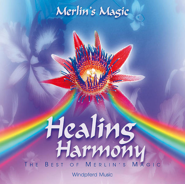 Healing Harmony. CD als Hörbuch CD