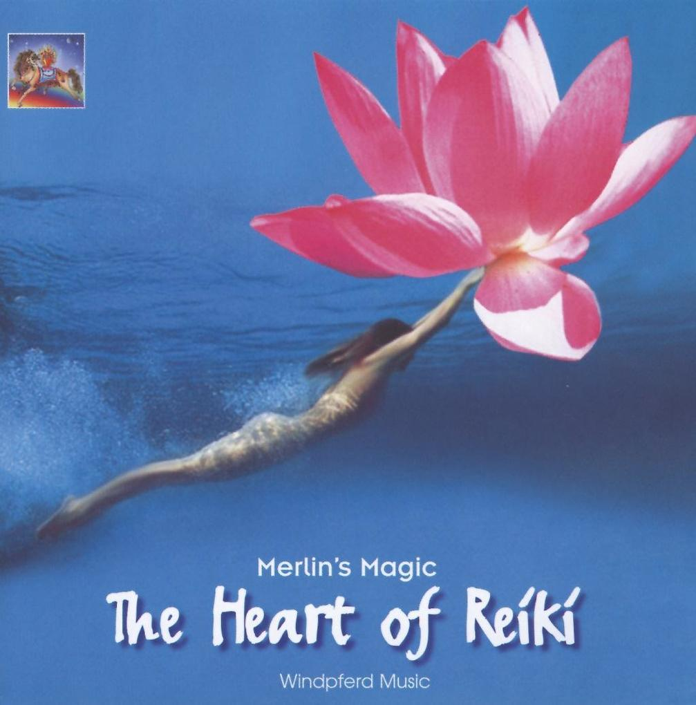 The Heart of Reiki. CD als Hörbuch CD