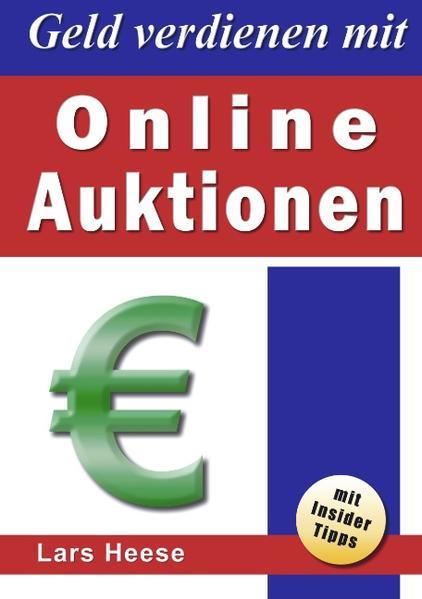 Geld verdienen mit Online-Auktionen als Buch