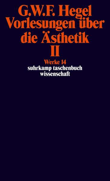 Vorlesungen über die Ästhetik II als Taschenbuch