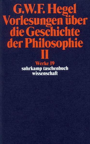 Vorlesungen über die Geschichte der Philosophie II als Taschenbuch
