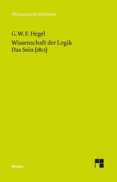 Wissenschaft der Logik / Wissenschaft der Logik. Erster Band. Die objektive Logik. Erstes Buch als Buch (kartoniert)