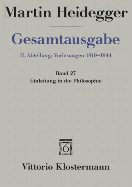 Gesamtausgabe Abt. 2 Vorlesungen Bd. 27. Einleitung in die Philosophie als Buch (kartoniert)