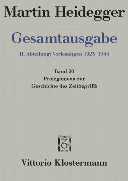 Gesamtausgabe Abt. 2 Vorlesungen Bd. 20. Prolegomena zur Geschichte des Zeitbegriffs als Buch (kartoniert)
