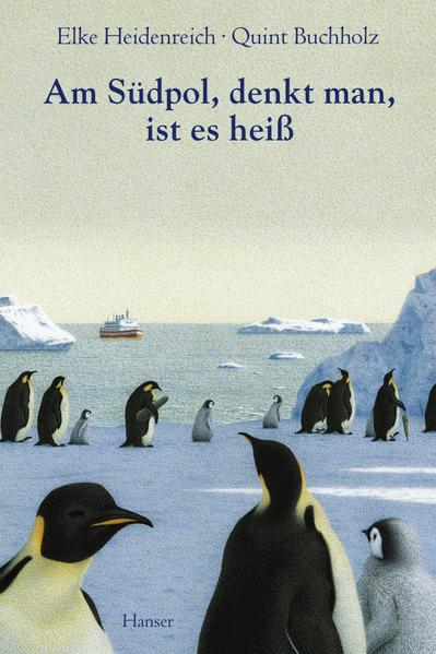 Am Südpol, denkt man, ist es heiß als Buch (gebunden)
