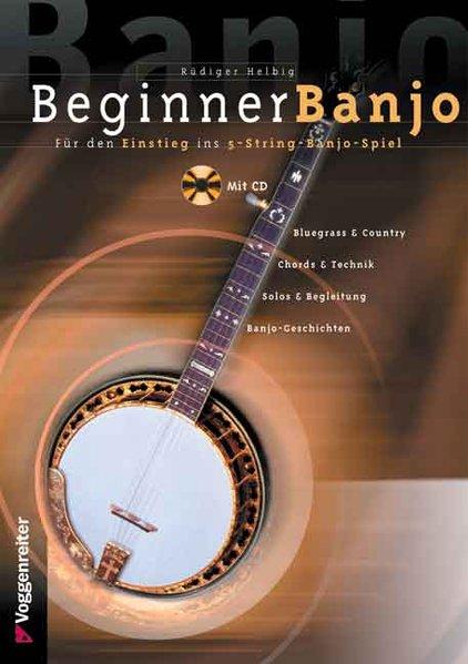 Beginner Banjo. Mit CD als Buch (kartoniert)