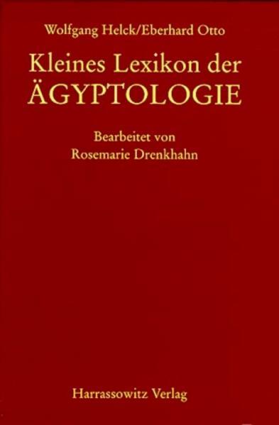 Kleines Lexikon der Aegyptologie als Buch (gebunden)