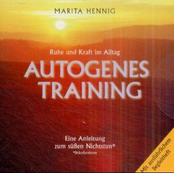 Autogenes Training. CD als Hörbuch CD