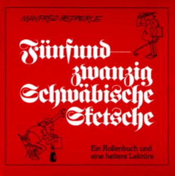 Fünfundzwanzig Schwäbische Sketche als Buch (gebunden)