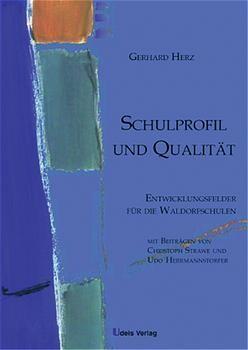 Schulprofil und Qualität als Buch (gebunden)