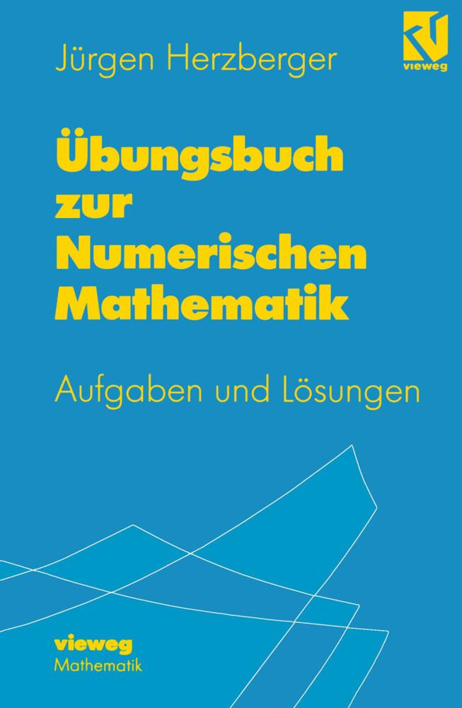 Übungsbuch zur Numerischen Mathematik als Buch (kartoniert)