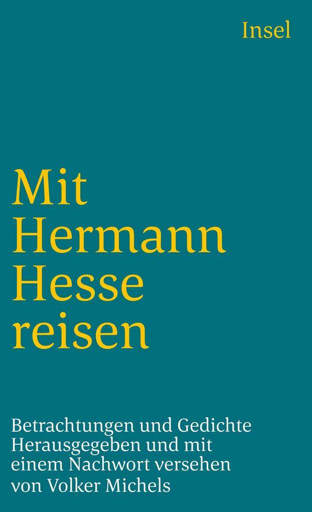 Mit Hermann Hesse reisen als Taschenbuch