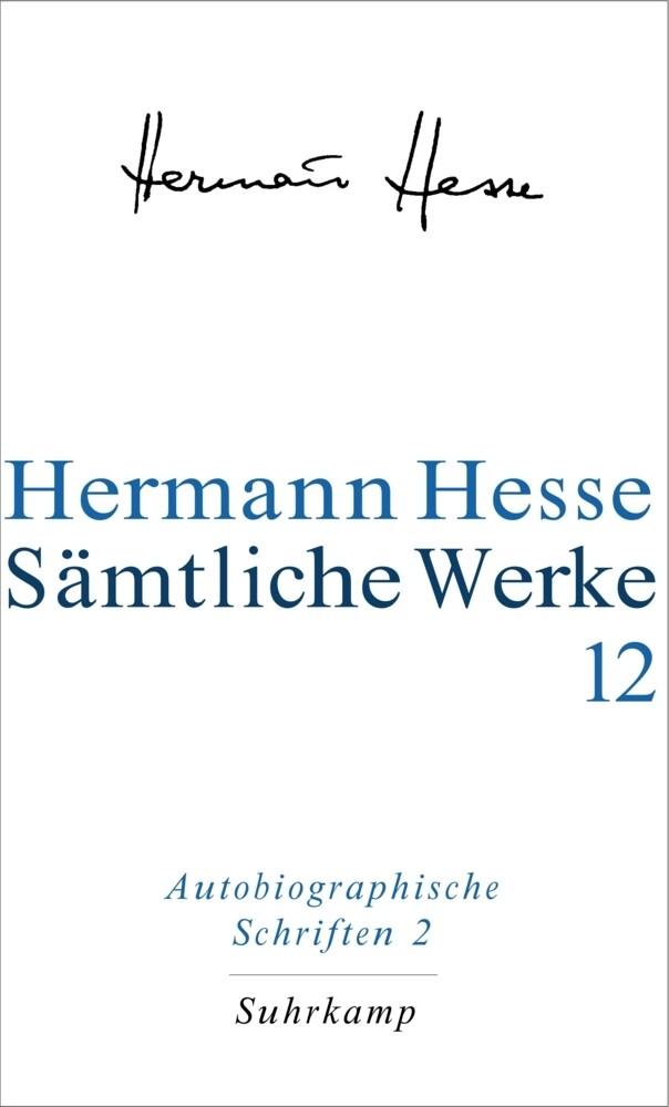Autobiographische Schriften II. Selbstzeugnisse. Erinnerungen. Gedenkblätter und Rundbriefe als Buch (gebunden)