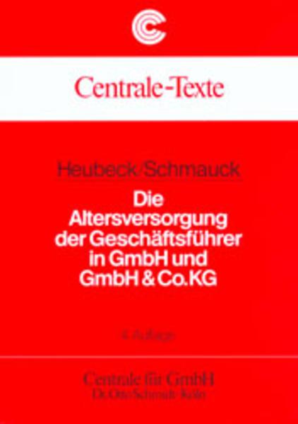 Die Altersversorgung der Geschäftsführer in GmbH und GmbH & Co.KG als Buch (kartoniert)