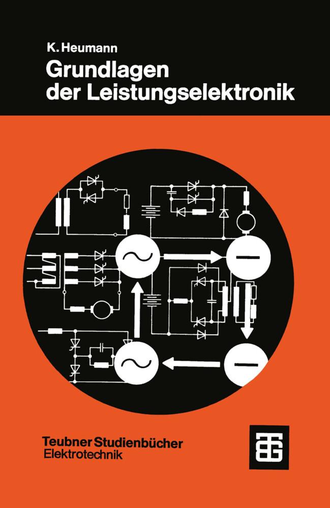 Grundlagen der Leistungselektronik als Buch (kartoniert)