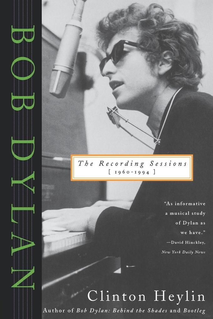 Bob Dylan: The Recording Sessions, 1960-1994 als Buch (kartoniert)