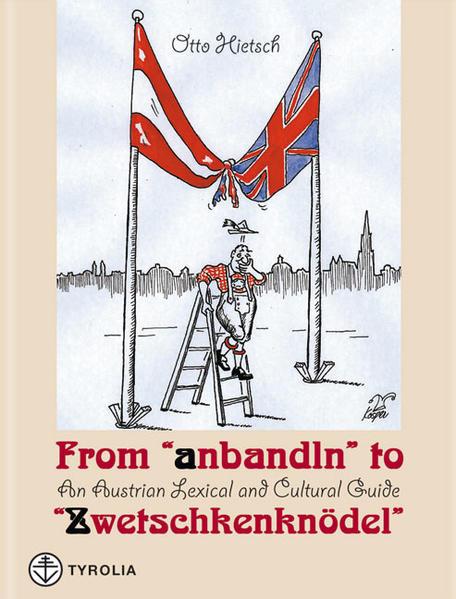 """From """"anbandeln"""" to """"Zwetschkenknödel"""" als Buch (gebunden)"""