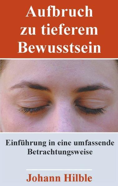 Aufbruch zu tieferem Bewusstsein als Buch (gebunden)