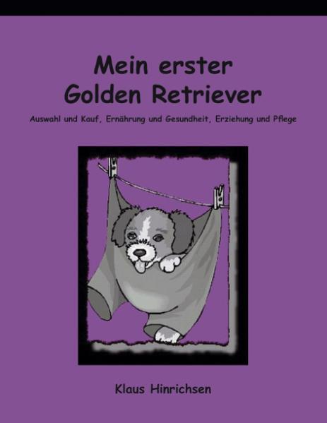 Mein erster Golden Retriever als Buch (kartoniert)