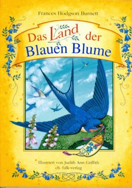 Das Land der Blauen Blume als Buch (gebunden)