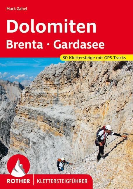 Klettersteigführer Dolomiten, Brenta, Gardasee als Buch (kartoniert)