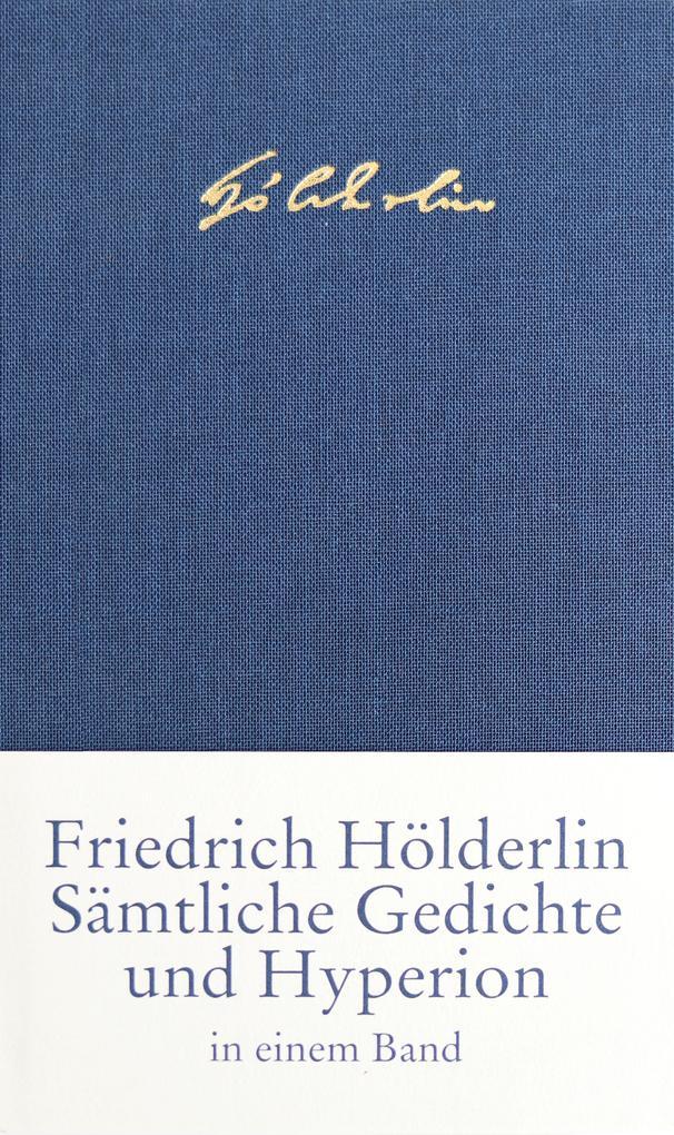 Sämtliche Gedichte und Hyperion als Buch (gebunden)