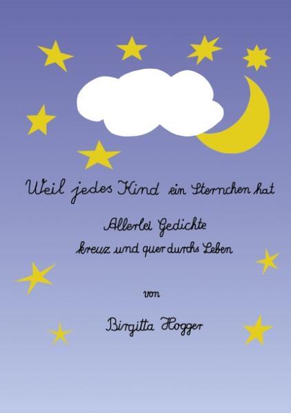 Weil jedes Kind ein Sternchen hat als Buch (gebunden)