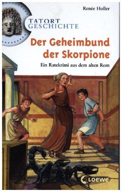 Tatort Geschichte. Der Geheimbund der Skorpione als Buch (gebunden)