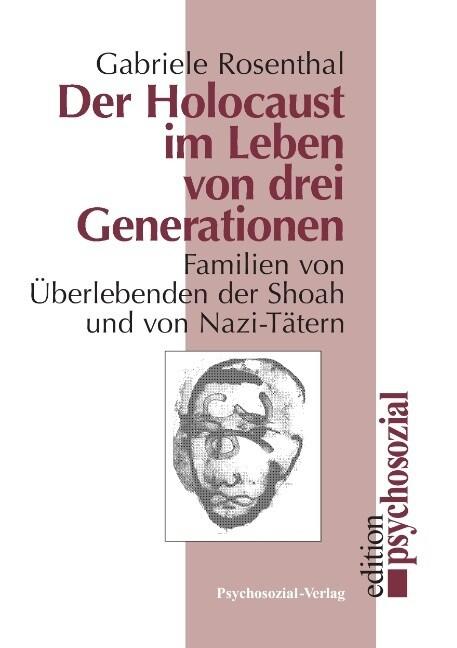 Der Holocaust im Leben von drei Generationen als Buch (kartoniert)