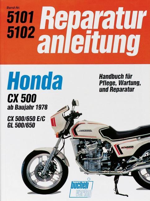 Honda CX 500/650 GL 500/650 ab 78 als Buch (kartoniert)