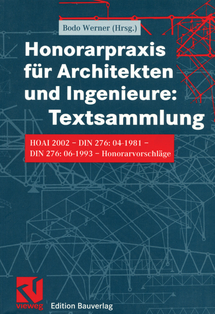 Honorarpraxis für Architekten und Ingenieure: Textsammlung als Buch (kartoniert)