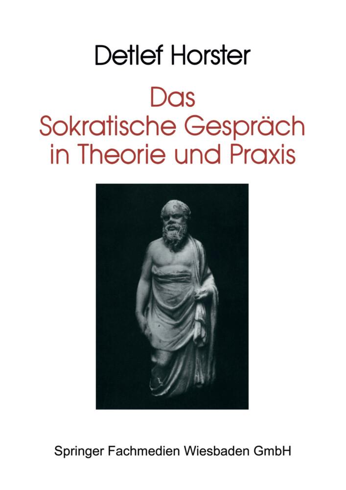 Das Sokratische Gespräch in Theorie und Praxis als Buch (kartoniert)