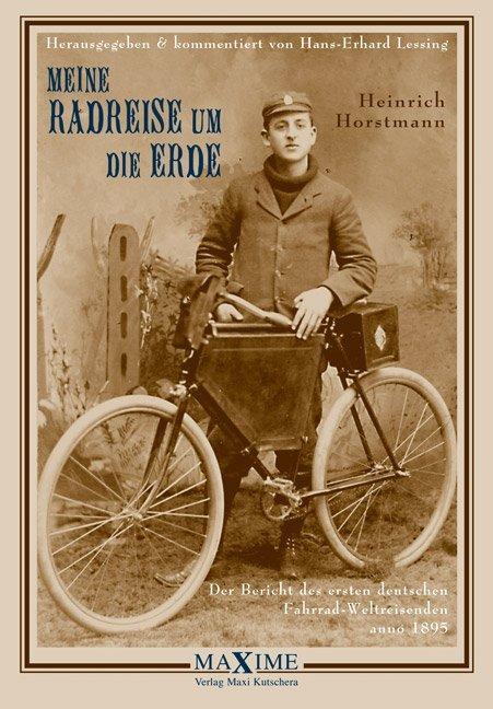 Meine Radreise um die Erde vom 2. Mai 1895 bis 16. August 1897 als Buch (gebunden)