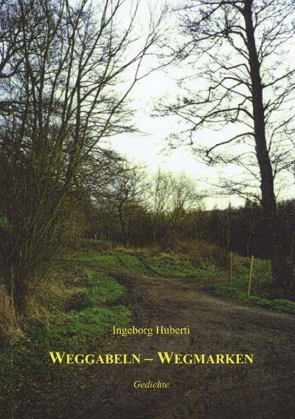 Weggabeln-Wegmarken als Buch (kartoniert)