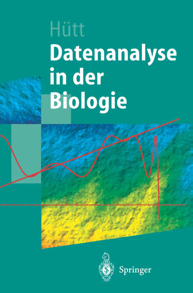 Datenanalyse in der Biologie als Buch (kartoniert)