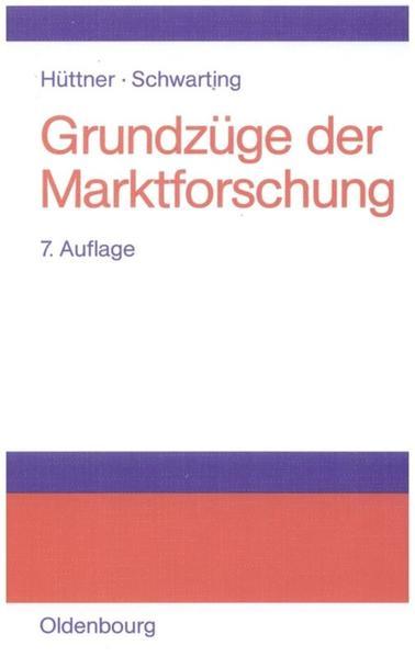 Grundzüge der Marktforschung als Buch (gebunden)