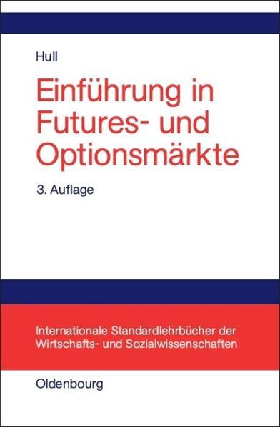 Einführung in Futures- und Optionsmärkte als Buch (gebunden)