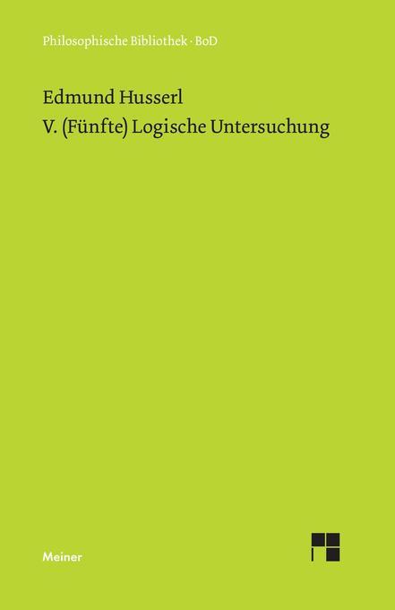 V. (Fünfte) Logische Untersuchung als Buch (gebunden)