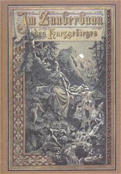 Im Zauberbann des Harzgebirges als Buch (gebunden)