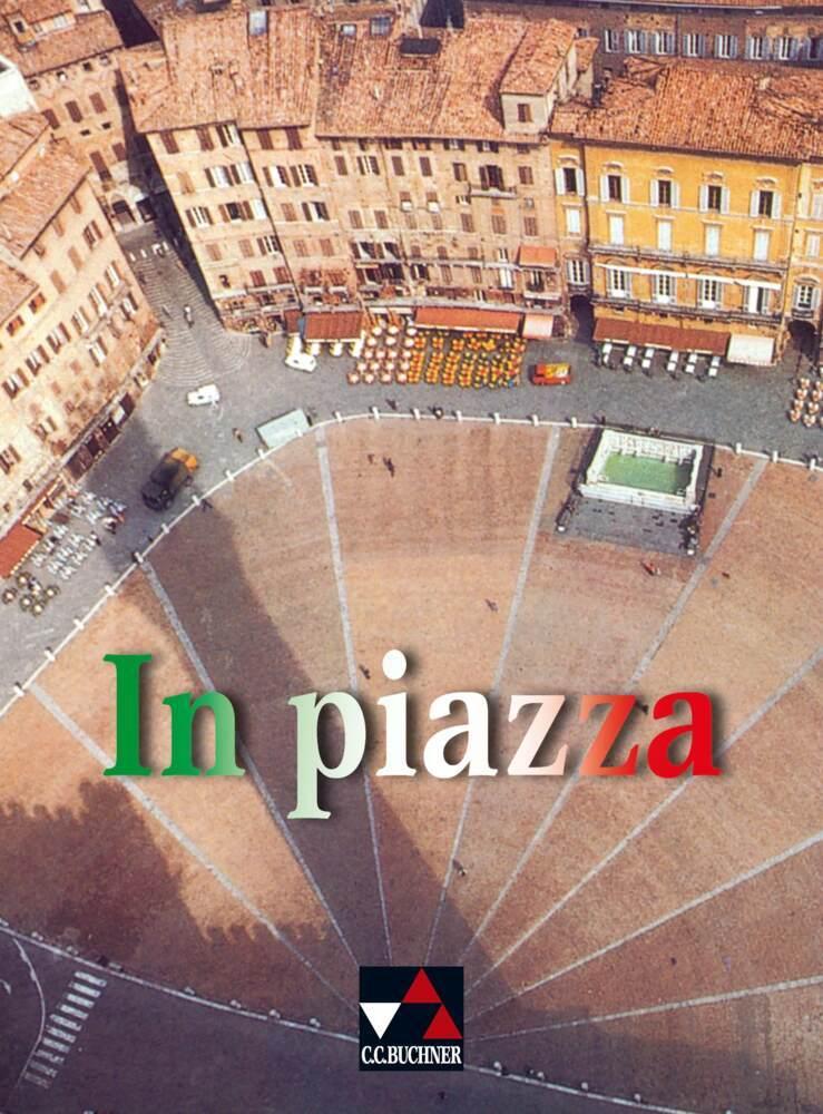 In piazza. Schülerbuch als Buch (gebunden)